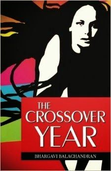 b00k r3vi3w Tours: #TourKickOff :: The Crossover Year by Bhargavi Balachandran