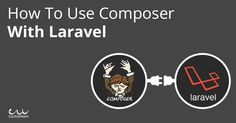 Work smart, not hard, when you are using PHP. Use Composer with Laravel PHP framework to make your coding life easy.