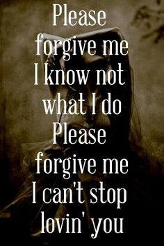Please Forgive Me (I Can't Stop Loving You) - Bryan Adams