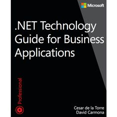.NET Technology Guide for Business Applications…