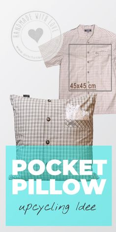 Pillow with pocket: Pocket Pillow DIY - upcycling idea Homemade gifts You can make this unusual gift yourself with 8 simple seams. This not only gives you an original gift for the birthday Unique Presents, Unusual Gifts, Diy Gifts Last Minute, Diy Upcycling, Sewing Material, Baby Pillows, Textiles, Upcycled Crafts, Sewing Projects For Beginners