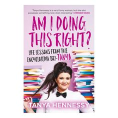 Am I Doing This Right by Tanya Hennessy - Book | Kmart