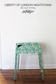 Tutorial that shows how to cover an inexpensive ikea nightstand with floral Liberty of London fabric.
