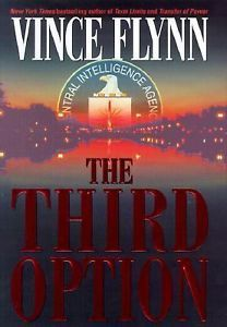 Image Result For The Third Option Vince Flynn Mitch Rapp Suspense Books Vince Flynn