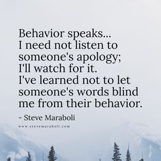 Behavior speaks...
