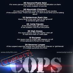 TV Workout: COPS hahahahahahaha