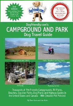 fun ideas to vacation with your dog...of course you can ALWAYS keep him at Camp Bow Wow