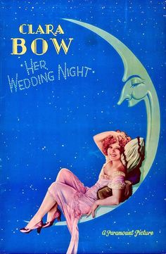"""kittyinva: """"Kittyinva: 1930 Poster for Clara Bow in """"Her Wedding Night"""". From Jeffrey Allan, Flappers and Bootleggers, FB. Old Movies, Vintage Movies, Vintage Posters, Vintage Photos, Good Girl, Classic Movie Posters, Film Posters, Cinema Posters, Classic Films"""