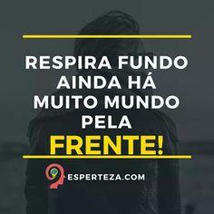 Bom dia ;) www.esperteza.com #FrasesDaEsperteza #insta #instame #instago #instamoment #instamood #instaframe #instalike #instaquote #instaquotes #quote #frase #frasedeldia #frases