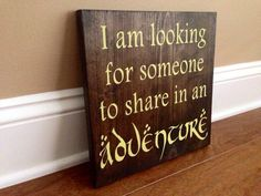 This sign is great for any Lord of the Rings/Hobbit fan! Its fun to have on display in your home or even to use in a kids room! The wood used is