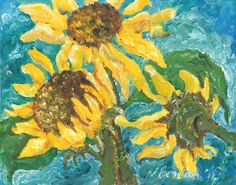 Three Sunflowers. by Jeanne Gordon. etsy site coming soon!