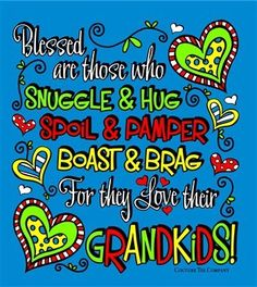 """"""" <3 Blessed am I who can snuggle & hug, spoil and pamper, boast and brag that I LOVE Claire Theresa, Julie Ann, and Allison Mary my grandkids ! """""""