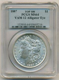 1887 Morgan Silver Dollar VAM-12 TOP-100 Alligator Eye R3 MS64 PCGS  SOLD!