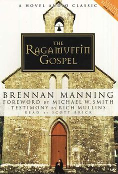 """""""the ragamuffin gospel"""" by brennan manning.  another excellent read by manning.  if rich mullins endorsed it, you know it is worth reading!"""