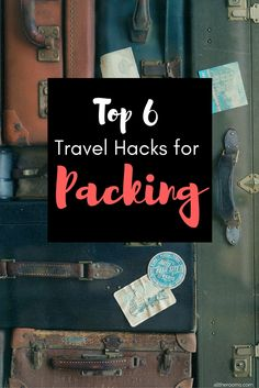 Top 6 Travel Hacks for Packing - Alltherooms.com