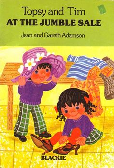 'Topsy and Tim at the Jumble Sale' illustrated by Jean Adamson