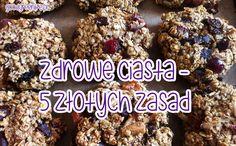 Zdrowe ciasta - 5 złotych zasad   PRZEPISY