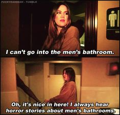 When she discovered the beauty of a men's bathroom.