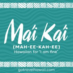 Find a Name for your Baby! - Hawaiin Baby Names - Ideas of Hawaiin Baby Names - Mai Kai Hawaiian I am fine Hawaiin Baby Names Ideas of Hawaiin Baby Names Mai Kai Hawaiian I am fine Hawaiian Words And Meanings, Hawaiian Phrases, Hawaiian Names, Hawaiian Art, Hawaiian Sayings, Hawaiian Legends, Hawaiian Tribal, Hawaii Tattoos, New Words