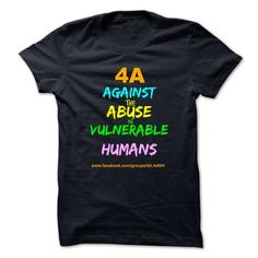AGAINST ABUSE of VULNERABLE HUMANS - 4A - #tee itse #pink sweater. TRY => https://www.sunfrog.com/LifeStyle/AGAINST-ABUSE-of-VULNERABLE-HUMANS--4A.html?68278