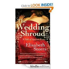 Free-  Amazon.com: The Wedding Shroud - A Tale of Ancient Rome eBook: Elisabeth Storrs: Kindle Store