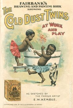 Fairbank's Gold Dust Washing Powder: The Gold Dust Twins Drawing and Painting Book (1904) by E.W. Kemble, N.K. Fairbanks & Co.