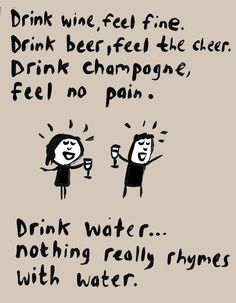 Funny Quotes About Drinking Alcohol Hilarious People 16 Ideas Beer Quotes, Funny Quotes, Wine Humor Quotes, Funny Alcohol Quotes, Bourbon Quotes, Motivational Quotes, Alcohol Humor, Fit Girl, E Cards