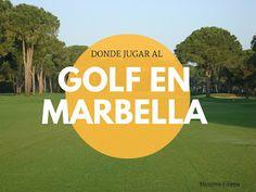 Massimo Filippa : DÓNDE JUGAR AL GOLF EN MARBELLA