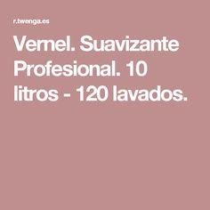 Vernel. Suavizante Profesional. 10 litros - 120 lavados.