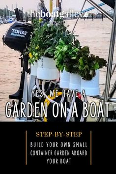 Craving fresh greens and even tomatoes underway? Yes, you can guard on the boat. Here's a step-by-step guide to make your own.