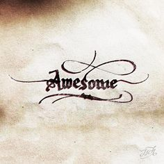 Awesome __ Hand Lettering by [ts]Christer