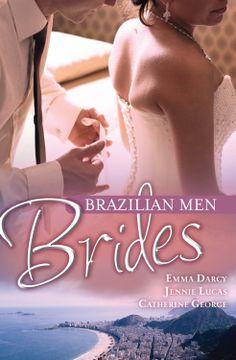 Mills & Boon : Brazilian Men: Brides/The Ramirez Bride/Reckless Night In Rio/Under The Brazilian Sun - Kindle edition by Emma Darcy, Jennie Lucas, Catherine George. Romance Kindle eBooks @ Amazon.com.
