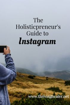 The holisticpreneur's guide to Instagram!