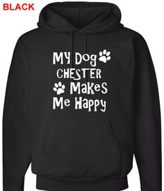 Put your best friend (dog s) name on a hoodie 278e4eb87db2