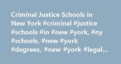 Criminal Justice Schools in New York #criminal #justice #schools #in #new #york, #ny #schools, #new #york #degrees, #new #york #legal #schools http://furniture.nef2.com/criminal-justice-schools-in-new-york-criminal-justice-schools-in-new-york-ny-schools-new-york-degrees-new-york-legal-schools/  # Criminal Justice Schools in New York | NY New York Criminal Justice The NYPD (New York City Police Department) is the country�s largest police department, according to the Public Relations Journal…