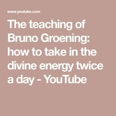 The teaching of Bruno Groening: how to take in the divine energy twice a day - YouTube Hopes And Dreams, Connection, Take That, Healing, Spirit, Day, Board, Youtube, Youtubers
