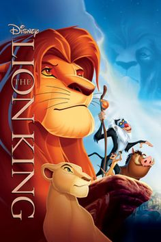 The Lion King. One of my all time favorites!! The soundtrack is wonderful also...
