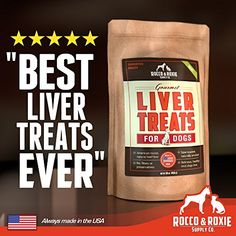 All Natural Liver Dog Treats - Made in USA Only - Best Slow-Smoked Beef Liver Dog Food in Pet Supplies - Great Dog Training Treats - Gluten-Free, Grain-Free Dog Treats - No Fillers or Preservatives - 16 oz. Bag - Health and Delicious Liver Treats Your Dogs Will Love, GUARANTEED Rocco & Roxie Supply Co http://www.amazon.com/dp/B00J391SUA/ref=cm_sw_r_pi_dp_gCZXtb0NX81PBF09