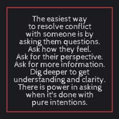 Power of asking questions in resolving conflict