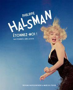 Catàleg en francès de l'exposició celebrada a París, que recull 350 fotografies de Philippe Halsman.