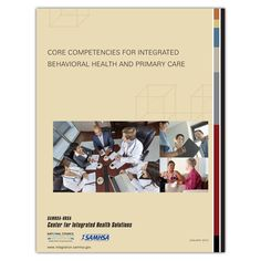 SAMHSA Core Competencies for Behavioral Health and Integrated Primary Care - Qsource Core Competencies, Primary Care, Integrity, Disorders, Behavior, Health Care, Alcohol, Wedding Ring, Behance