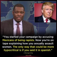 Funniest Memes Reacting to Trump's Groping Scandal: Trump Hypocrisy Michael Che, Good Jokes, Before Us, Funny Memes, Funniest Memes, Funny Quotes, Hilarious, Jokes Quotes, Funny Pics