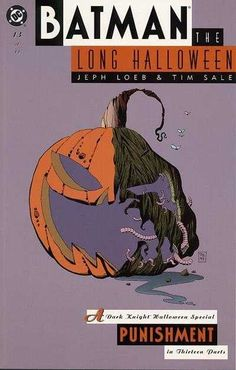 """Batman the Long Halloween: Punishment - part 13 of Tim Sale (disegni), Jeph Loeb (storia), - DC 1997 Halloween Villain, Batman The Long Halloween, Halloween Themes, I Am Batman, Batman Art, Marvel Dc Comics, Alex Ross, Dc Comic Books, Comic Book Covers"