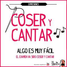 Aprender expresiones en español. Coser y cantar = ser muy fácil