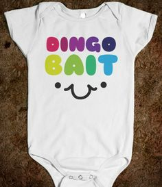 Keep me away from large dogs! Get a laugh out of the babysitter with this hilarious Dingo Bait one-piece. #baby #dingo #rainbow