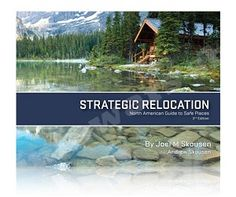 Strategic Relocation: North American Guide to Safe Places is an in-depth analysis you need to plan ahead and select the safest areas for you and your loved ones to live. The 3rd Edition features a complete, newly added section on foreign relocation possibilities plus individual analysis on every state and province in North America. The new color maps show military base locations, city population densities, terrain satellite images, private/public land availability, and much more.