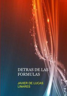 DETRAS DE LAS FORMULAS