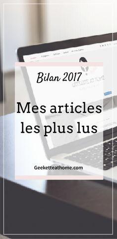 bilan_2017___mes_articles_les_plus_lus #blogging #2017 #blog