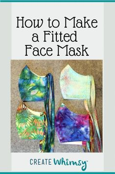 How to Make a Fitted Face Mask | Create Whimsy Easy Face Masks, Diy Face Mask, Sewing Hacks, Sewing Projects, Craft Projects, Homemade Face Masks, Fabric Strips, Joann Fabrics, Diy Mask