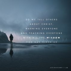"""We proclaim him by instructing and teaching all people with all wisdom so that we may present every person mature in Christ."" ‭‭Colossians‬ ‭1:28‬ ‭NET‬‬ http://bible.com/107/col.1.28.net"